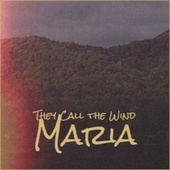 They Call the Wind Maria von Various Artists