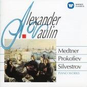 Medtner, Prokofiev & Silvestrov: Piano Works by Alexander Vaulin