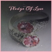 Pledge Of Love de Various Artists