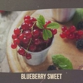 Blueberry Sweet de Various Artists