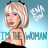 I'm the Woman by Lena Dov