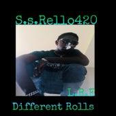 Different RoLLs von S.S.Rello420