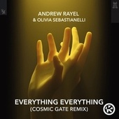 Everything Everything (Cosmic Gate Remix) von Andrew Rayel