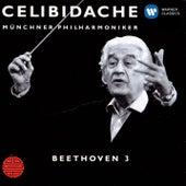 Beethoven: Symphony No.3 von Sergiù Celibidache