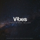 Vibes by Travis
