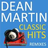Classic Hits, Remixes de Dean Martin
