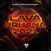 Lava Urbana 2021 de Various Artists