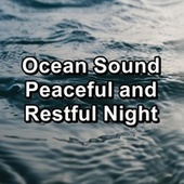 Ocean Sound Peaceful and Restful Night de Relaxation  Big Band