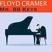 Mr. 88 Keys by Floyd Cramer