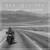 Ran into You de Mitch Rossell