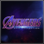 Avengers: Epic Collection by L'orchestra Cinematique