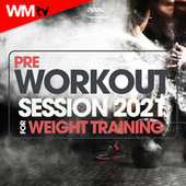 Pre Workout Session 2021 For Weight Training (60 Minutes Non-Stop Mixed Compilation for Fitness & Workout 126 - 129 Bpm) by Workout Music Tv