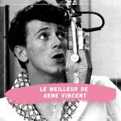 Le Meilleur de Gene Vincent de Gene Vincent
