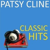 Classic Hits von Patsy Cline