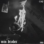 MIN BRODER by Ize