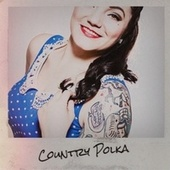 Country Polka by Various Artists