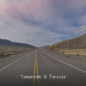 Tomorrow Is Forever by Various Artists