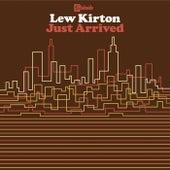 Just Arrived de Lew Kirton