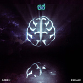 Exhale by Aeden