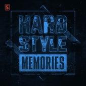 Hardstyle Memories - Chapter 10 di Scantraxx