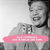 Ella Fitzgerald - Live in Berlin and Rome de Ella Fitzgerald