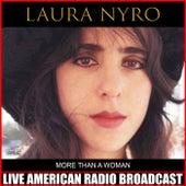 More Than a Woman (Live) de Laura Nyro