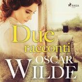 Due racconti by Oscar Wilde