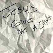 Jesus Give Me A Shirt de Nazareth