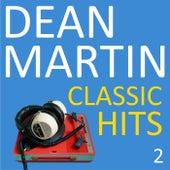 Classic Hits, Vol. 2 de Dean Martin