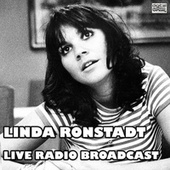 Live Radio Broadcast (Live) by Linda Ronstadt
