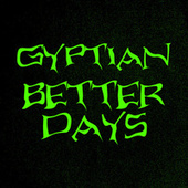 Better Days de Gyptian