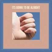 Its Going To Be Alright by Various Artists