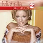 Best Of: Balladen Hoch 10 von Michelle