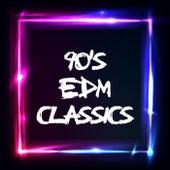 90's EDM Classics von Various Artists