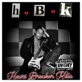 H.B.K - Heart Breaker Killa (Lost Files) by Killacomp