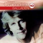 Best Of: Balladen Hoch 10 von Howard Carpendale