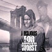 For Brooklyn or Worst de J Majors