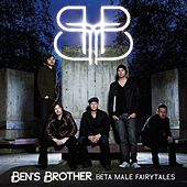 Beta Male Fairytales von Ben's Brother
