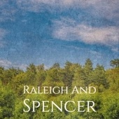 Raleigh And Spencer by Various Artists