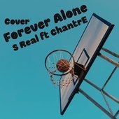 Forever Alone by S'real