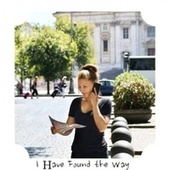 I Have Found the Way by Various Artists