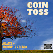 Coin Toss by Hoodie Antonio