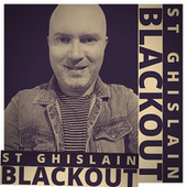 Blackout by St Ghislain