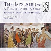 The Jazz Album - A Tribute to the Jazz Age by Sir Simon Rattle