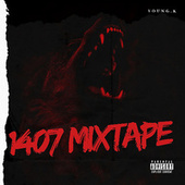 1407MIXTAPE by Young K