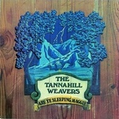 Are Ye Sleeping Maggie by The Tannahill Weavers