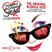 Desperately Seeking Susan: The Original Blondie Hits by Blondie