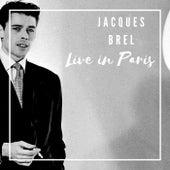 Jacques Brel Live in Paris (Live Version) von Jacques Brel