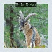 Villa Rides by Various Artists