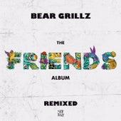 Friends (Remixed) fra Bear Grillz